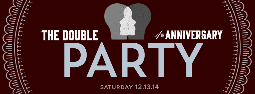 The Double Tavern Anniversary Party 12-13-14